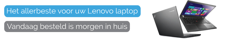 Lenovo adapter, Lenovo accu, Lenovo laptop onderdelen bestellen?
