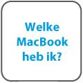Welke MacBook heb ik?